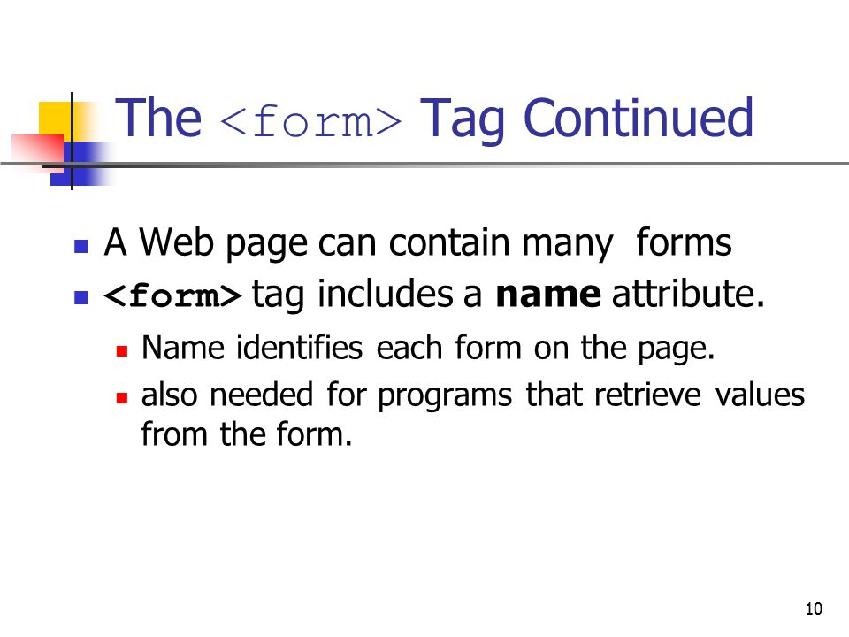The <form> Tag Continued