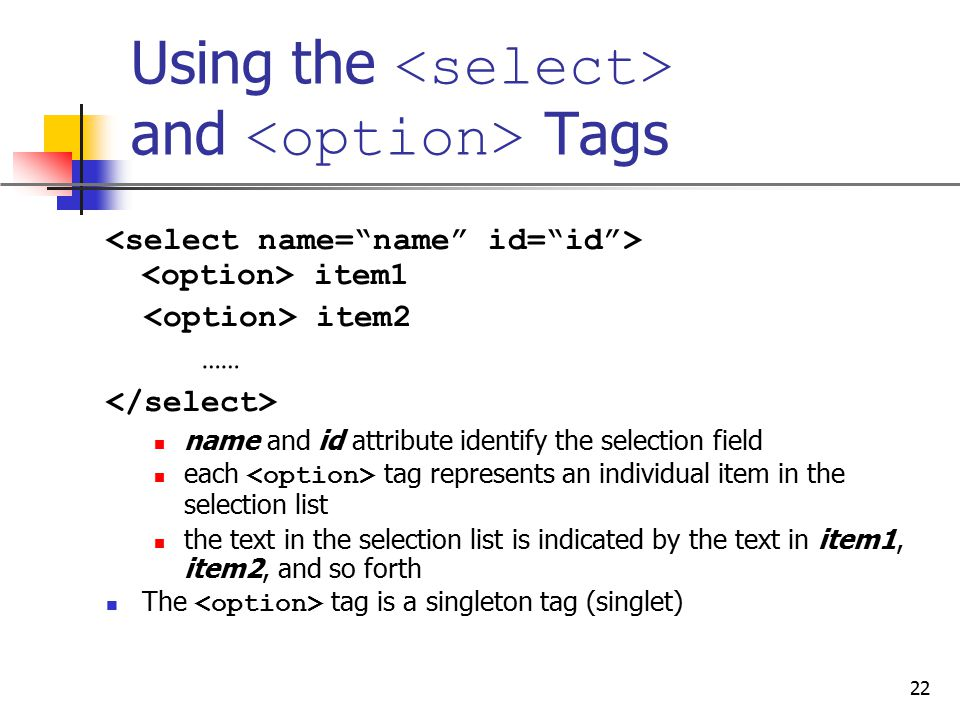 Using the <select> and <option> Tags