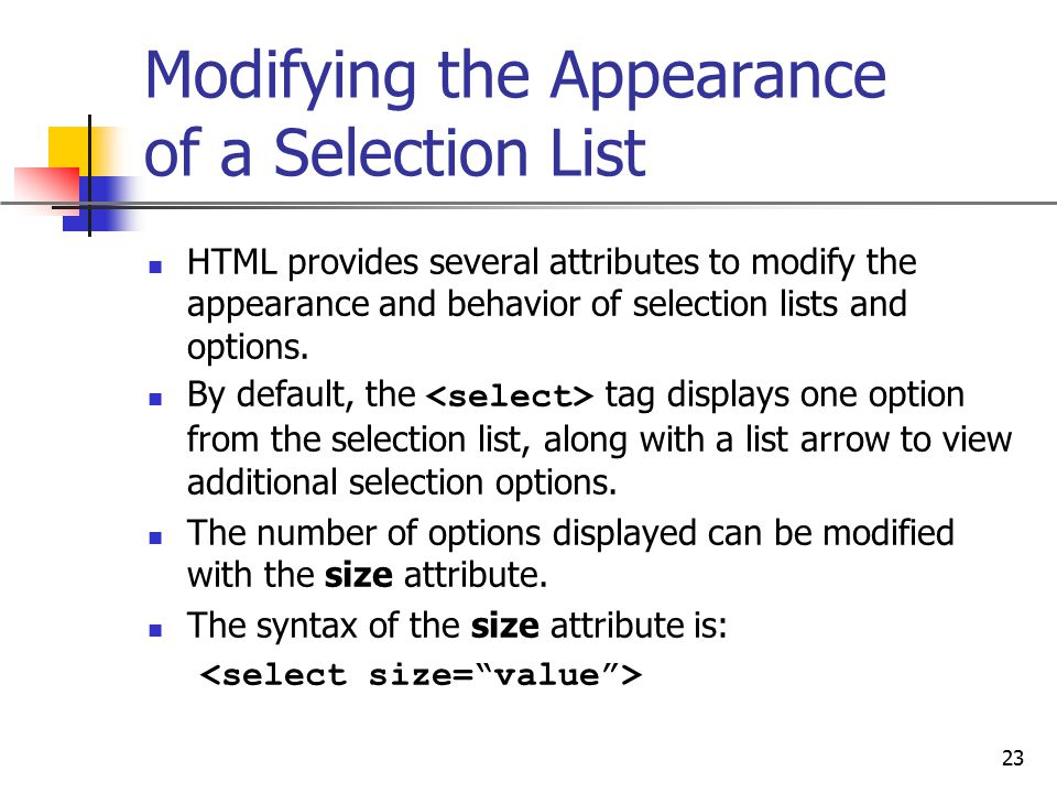 Modifying the Appearance of a Selection List