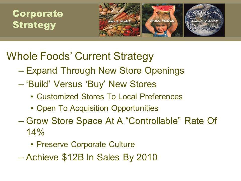 Whole Foods' Current Strategy