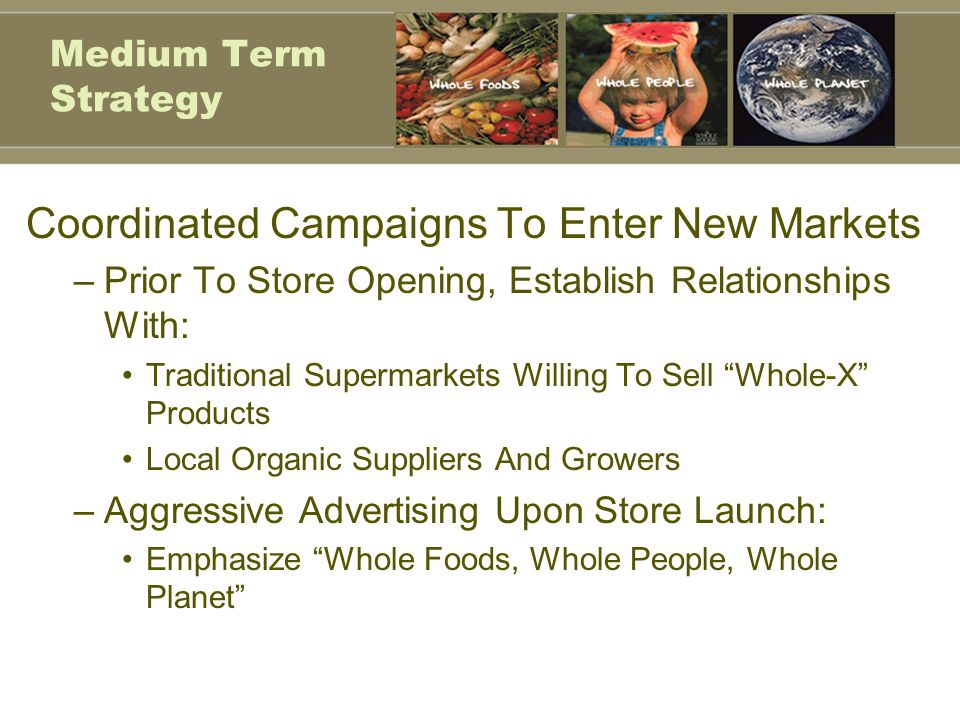 Coordinated Campaigns To Enter New Markets