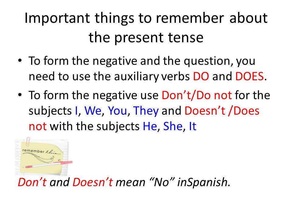 Important things to remember about the present tense
