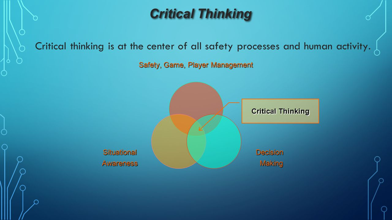 Safety, Game, Player Management
