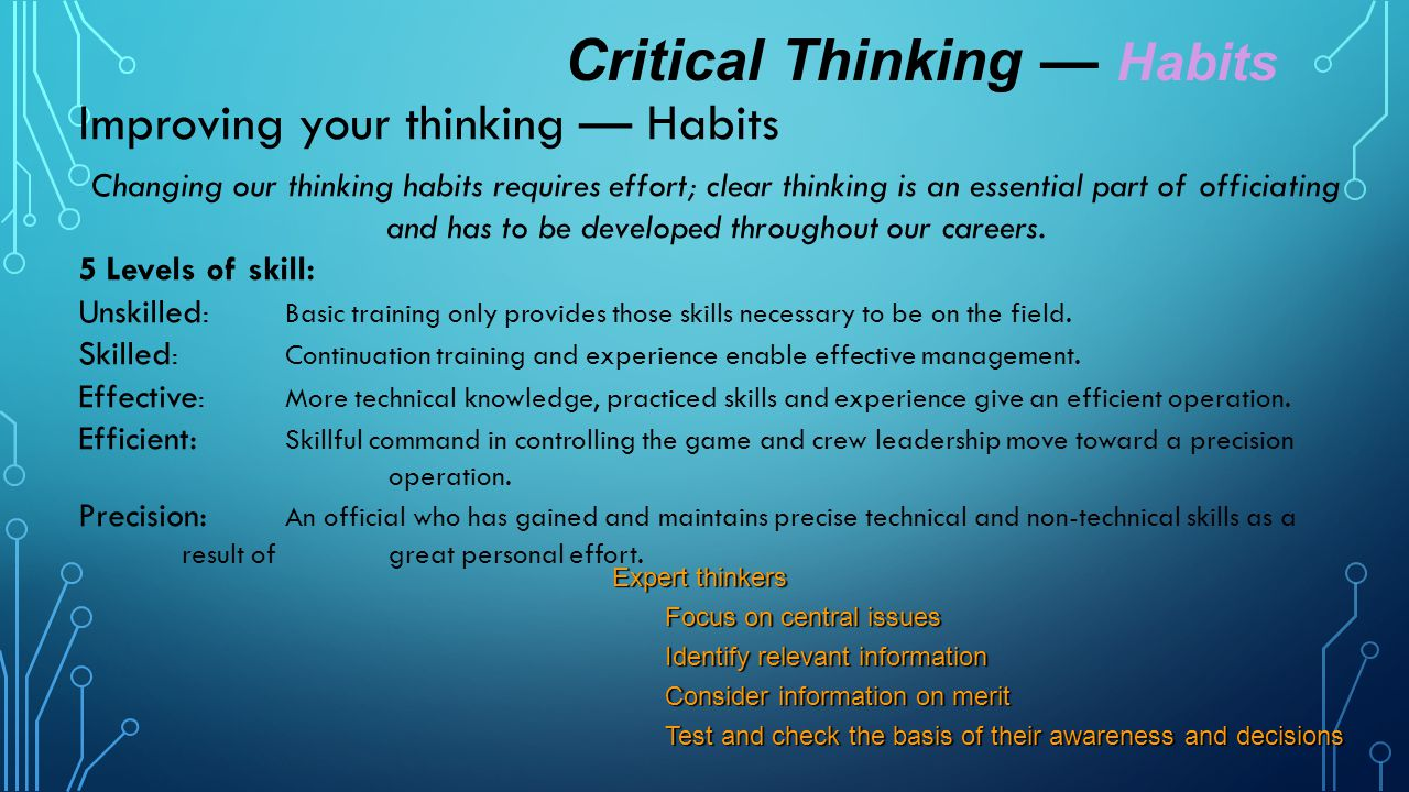 Critical Thinking — Habits