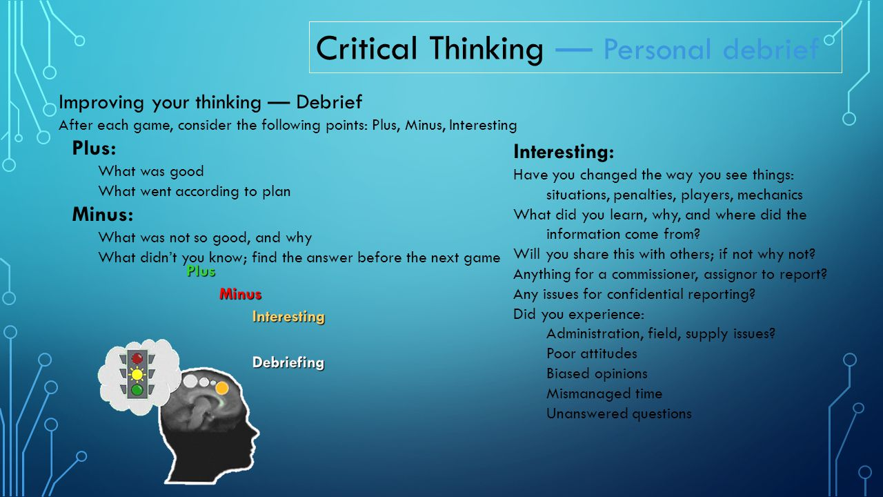 Critical Thinking — Personal debrief