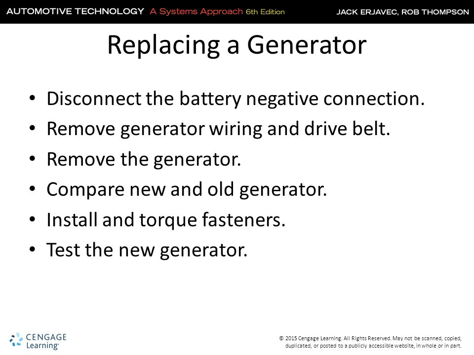 Replacing a Generator Disconnect the battery negative connection.