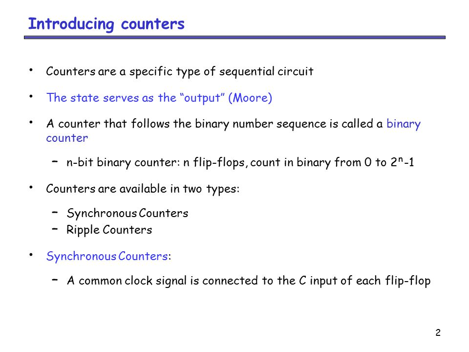 Introducing Counters Are A Specific Type Of Sequential Circuit The State Serves As