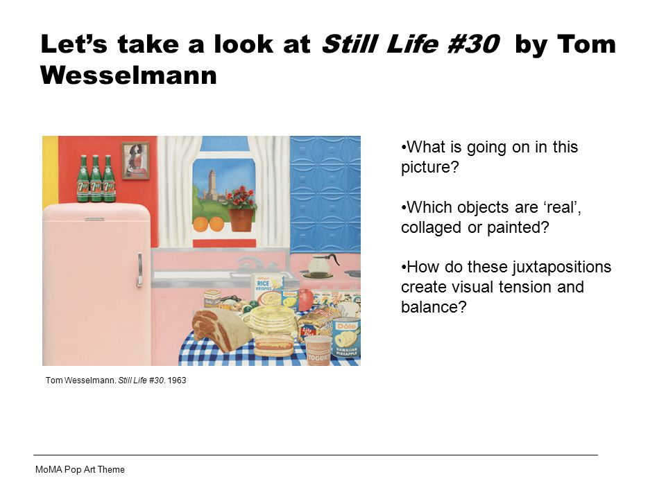 Let's take a look at Still Life #30 by Tom Wesselmann