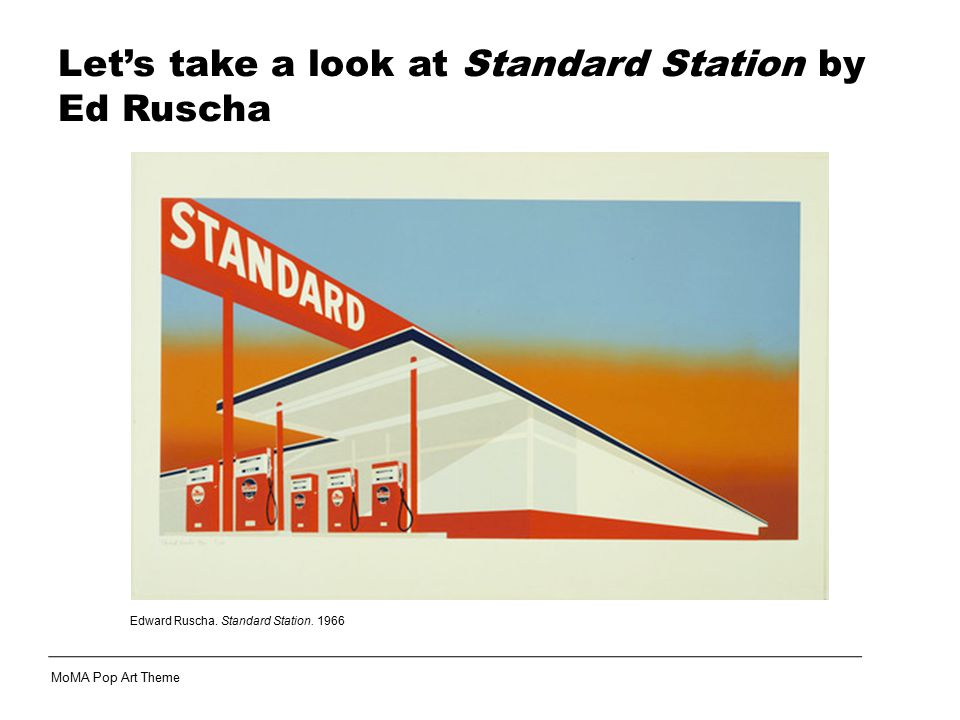Let's take a look at Standard Station by Ed Ruscha