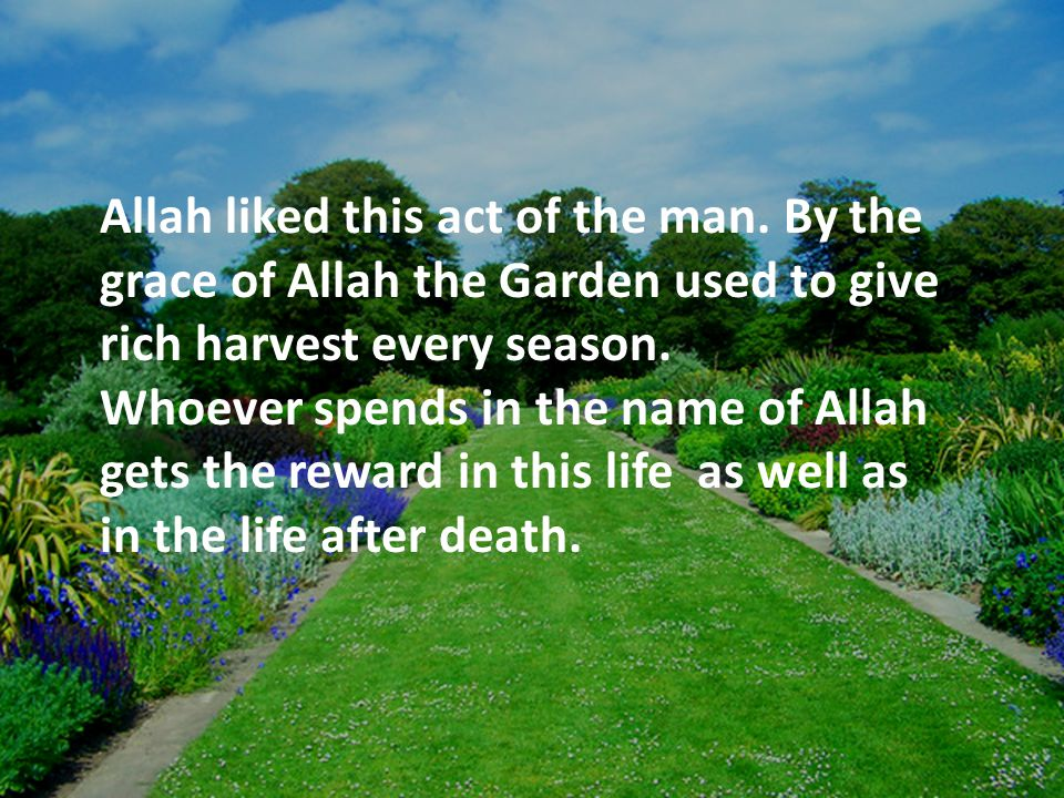 Stories of the Quran-People Of The Garden (Surah 68:17-33) - ppt ...