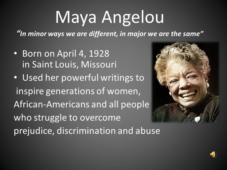 maya angelou discrimination