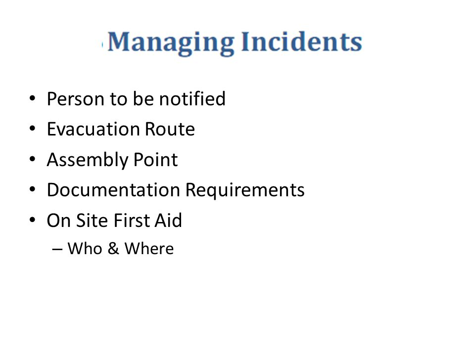 Documentation Requirements On Site First Aid