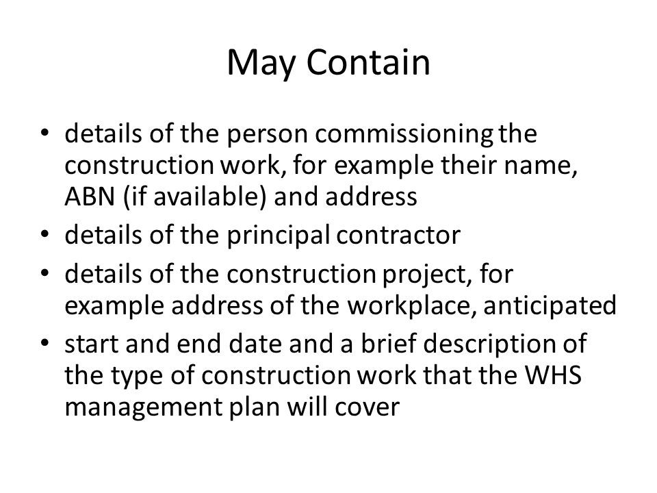 May Contain details of the person commissioning the construction work, for example their name, ABN (if available) and address.