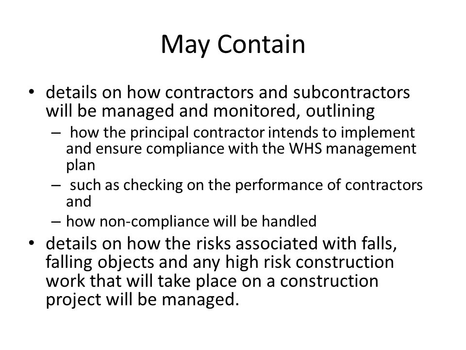 May Contain details on how contractors and subcontractors will be managed and monitored, outlining.