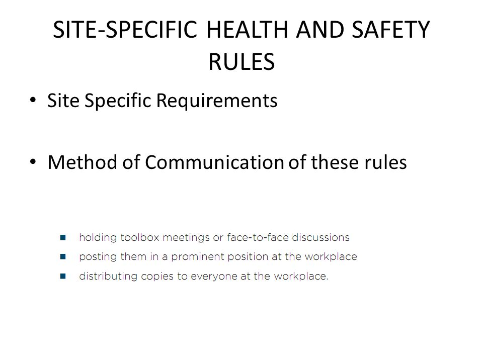 SITE-SPECIFIC HEALTH AND SAFETY RULES