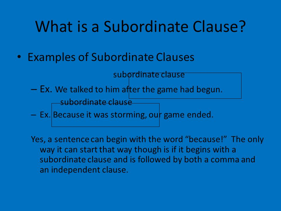 What is a Subordinate Clause