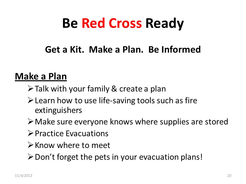 Get a Kit. Make a Plan. Be Informed
