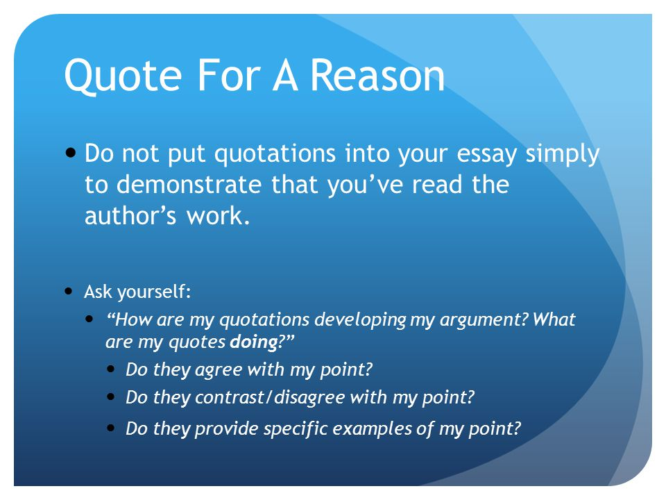 incorporating quotes into essays powerpoint The writing center, staffed by experienced english teachers and writing consultants, provides professional assistance and outreach programs to help students and faculty with written communication across the disciplines and beyond.