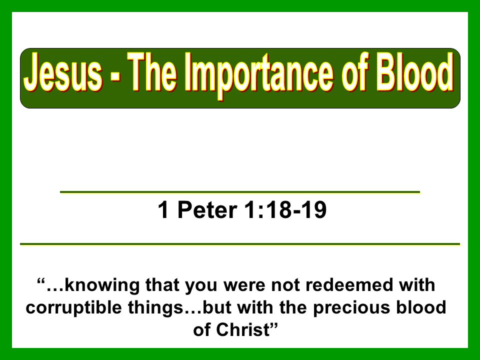 Jesus - The Importance of Blood