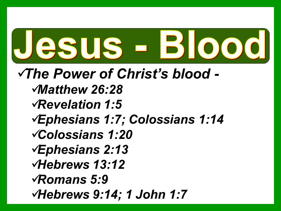 The Power of Christ's blood -