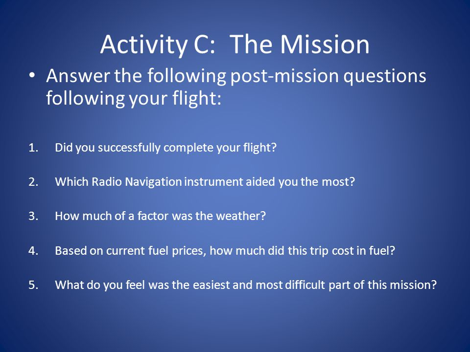 Activity C: The Mission
