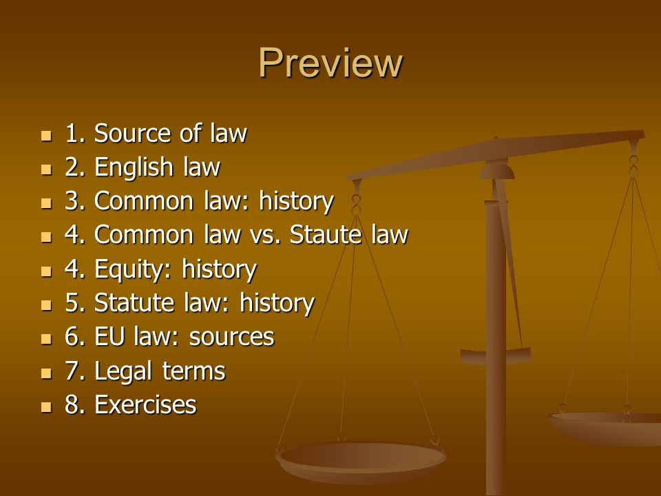 common law tradition and sources of Constitutional law, statutory law, administrative law, and case law • how english law influenced the development of the american legal system • what the common law tradition is and how it evolved.
