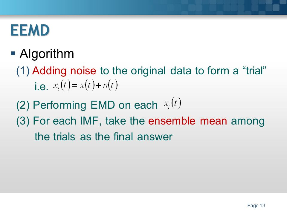 EEMD Algorithm Adding noise to the original data to form a trial