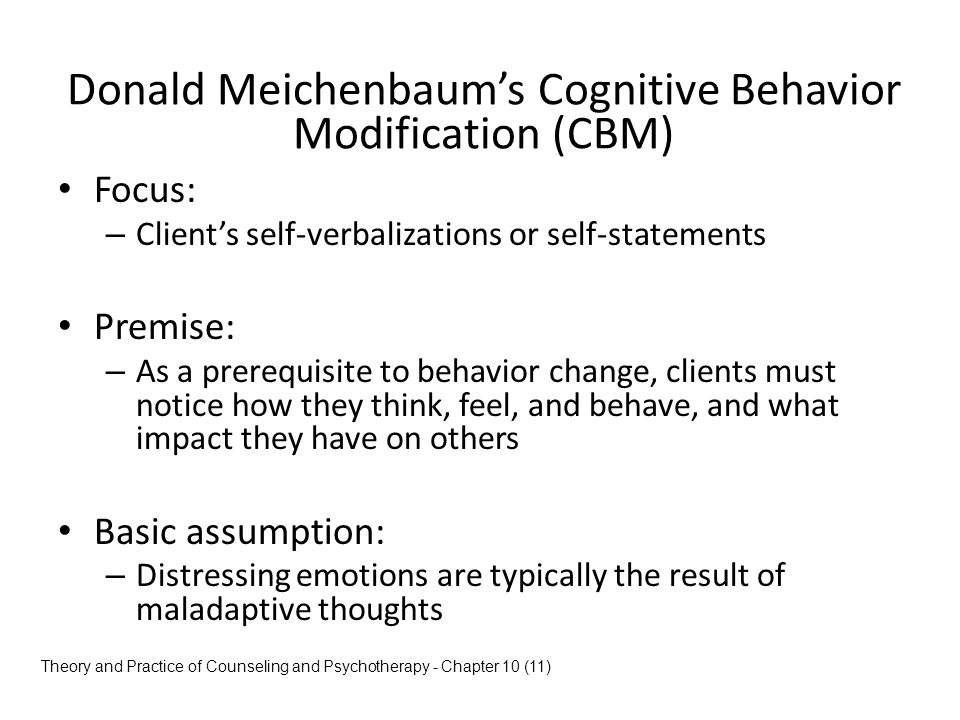 Donald Meichenbaum's Cognitive Behavior Modification (CBM)