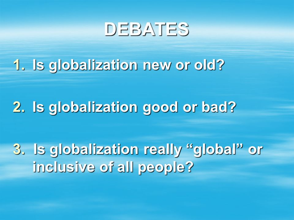 globalization good vs bad essay With 189 member countries, staff from more 170 countries, and offices in over 130 locations, the world bank group is a unique global partnership: five institutions working for sustainable solutions that reduce poverty and build shared prosperity in developing countries.