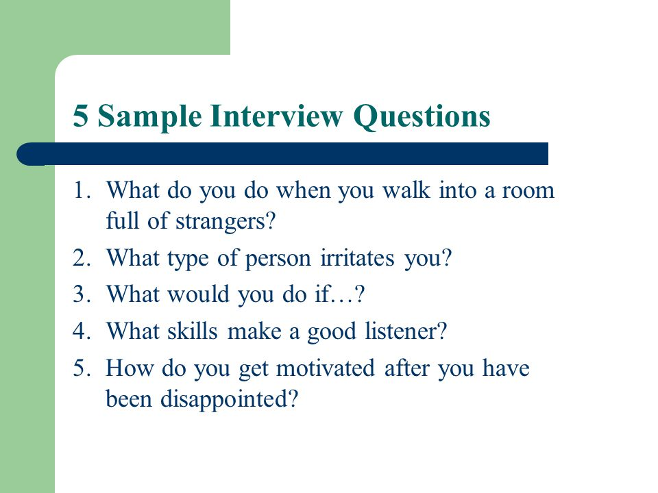 5 Sample Interview Questions