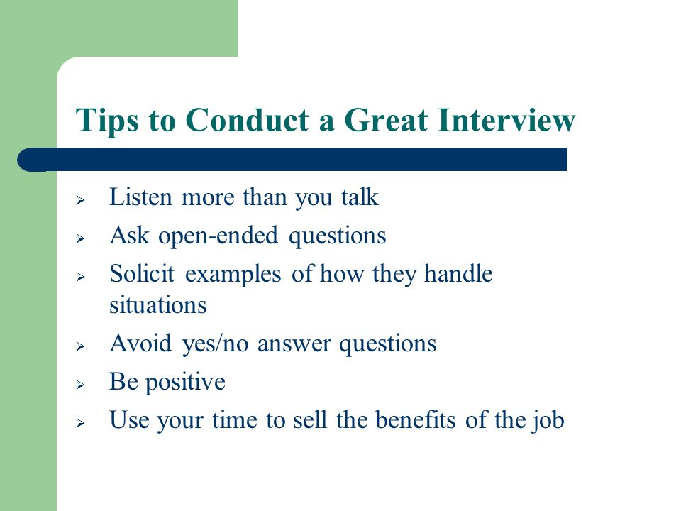 Tips to Conduct a Great Interview