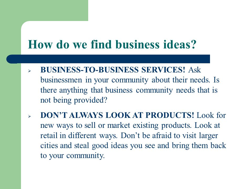 How do we find business ideas