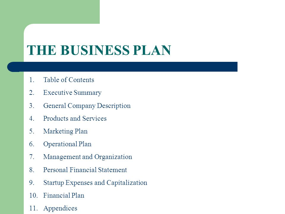 THE BUSINESS PLAN Table of Contents Executive Summary
