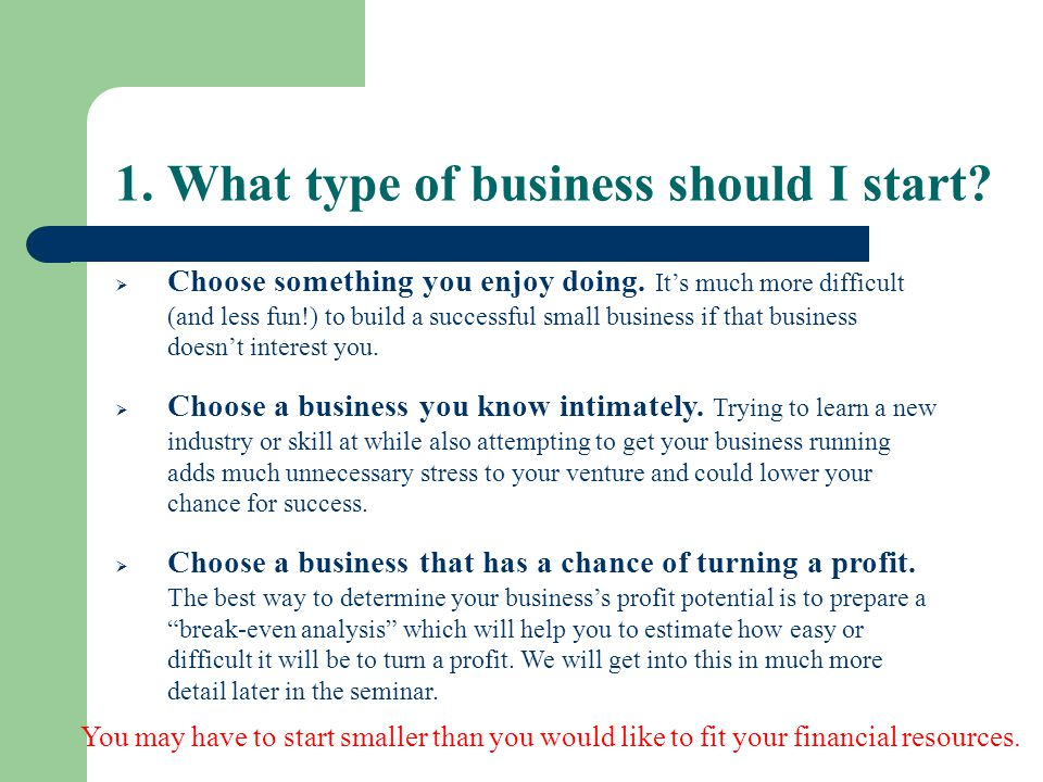 1. What type of business should I start