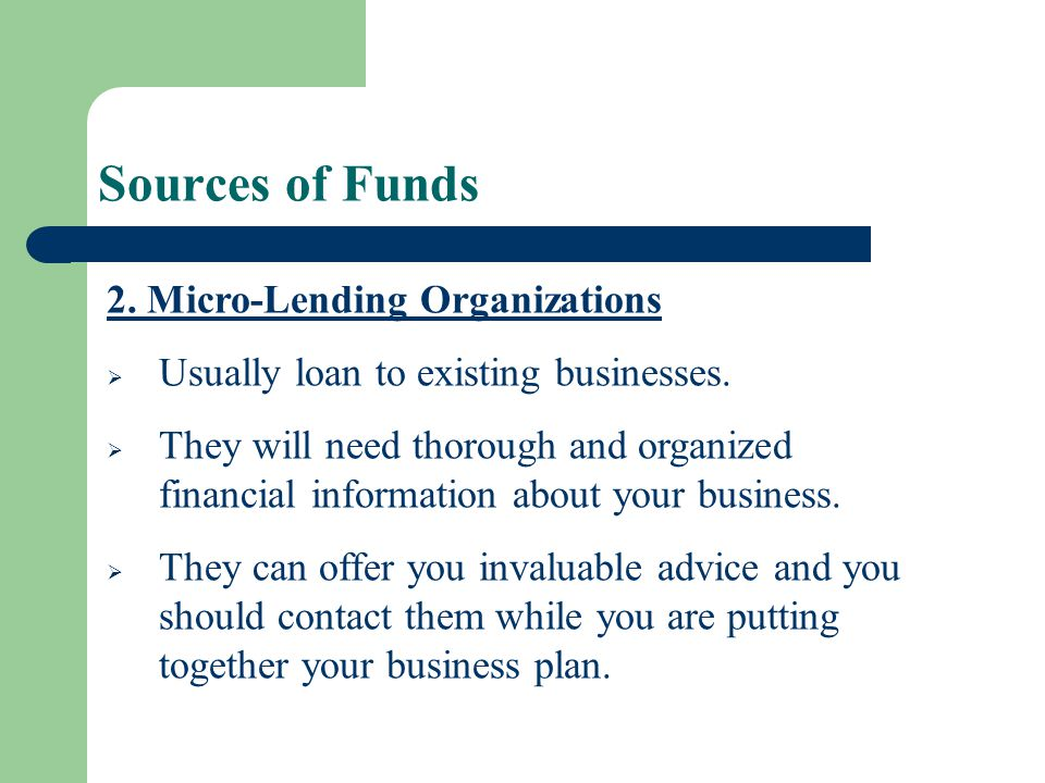 Sources of Funds 2. Micro-Lending Organizations