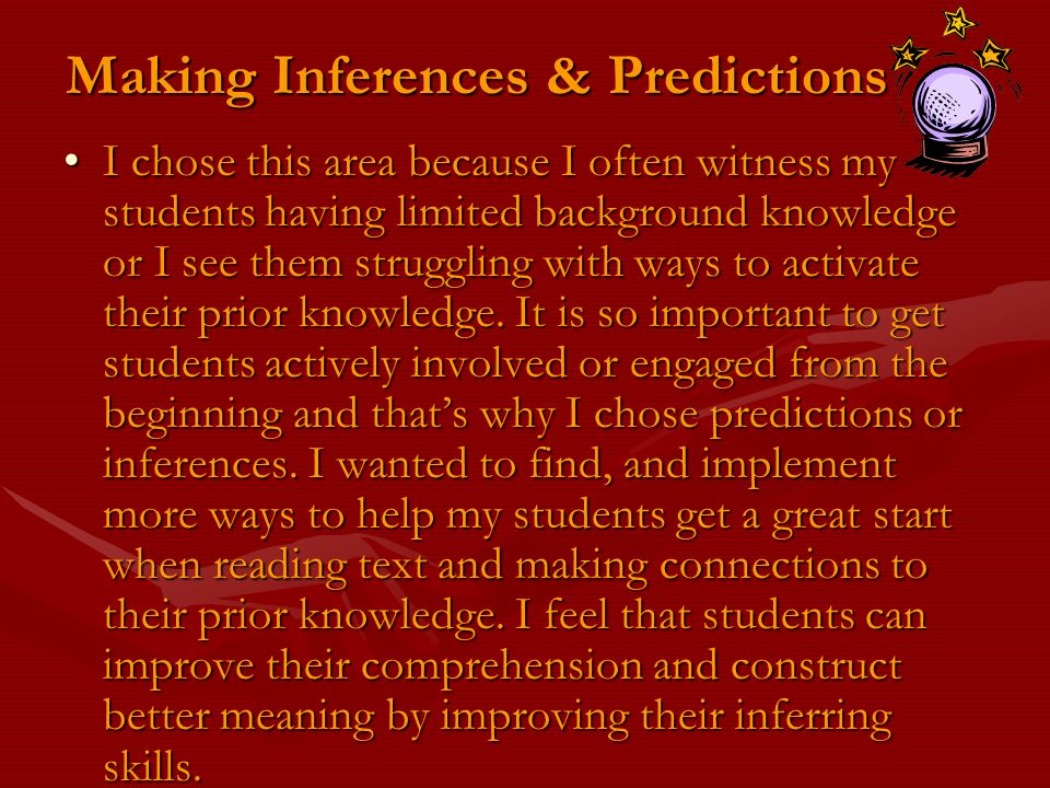 Making Inferences & Predictions