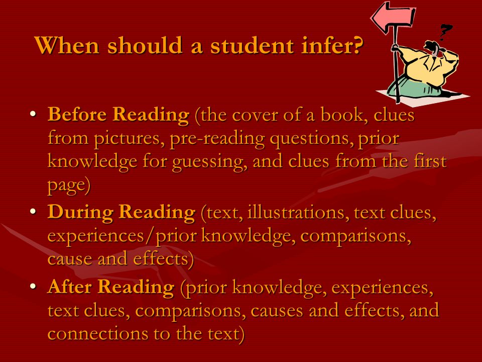 When should a student infer