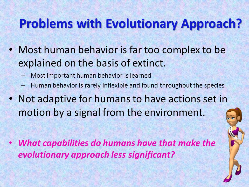 Problems with Evolutionary Approach