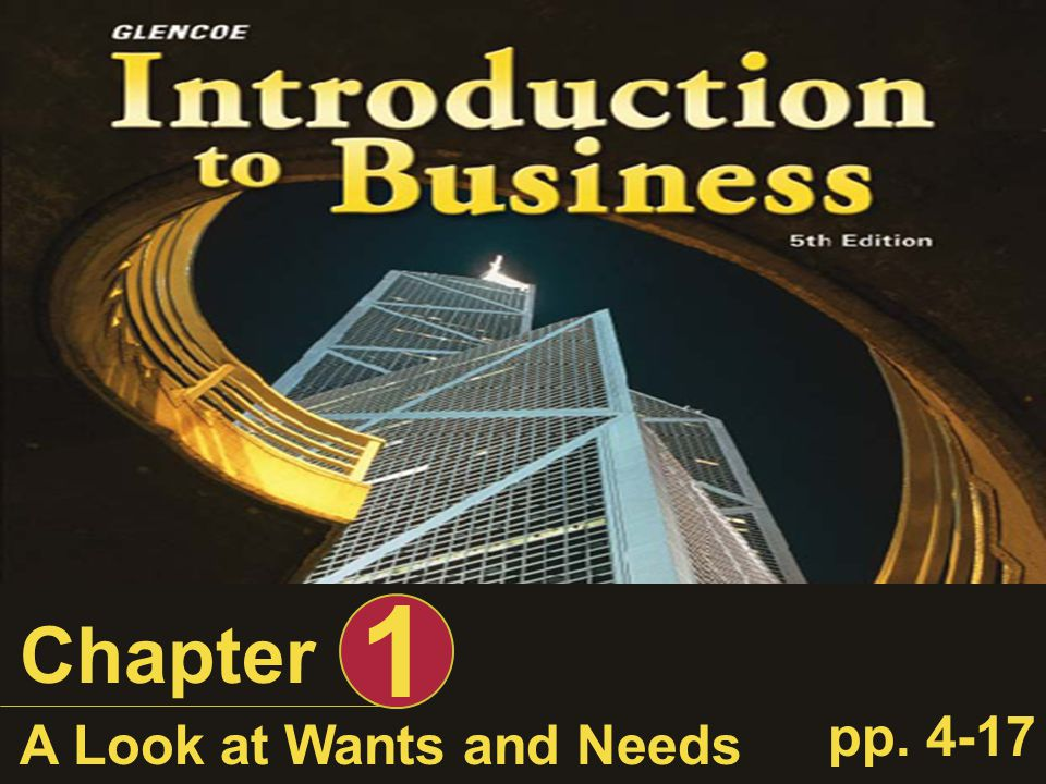 1 Chapter pp A Look at Wants and Needs