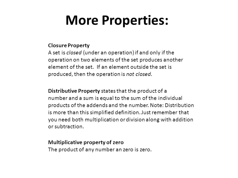 More Properties: Closure Property