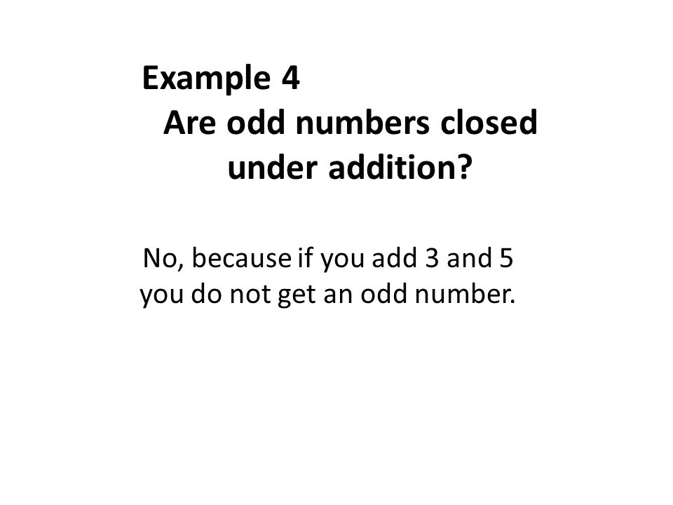 Are odd numbers closed under addition