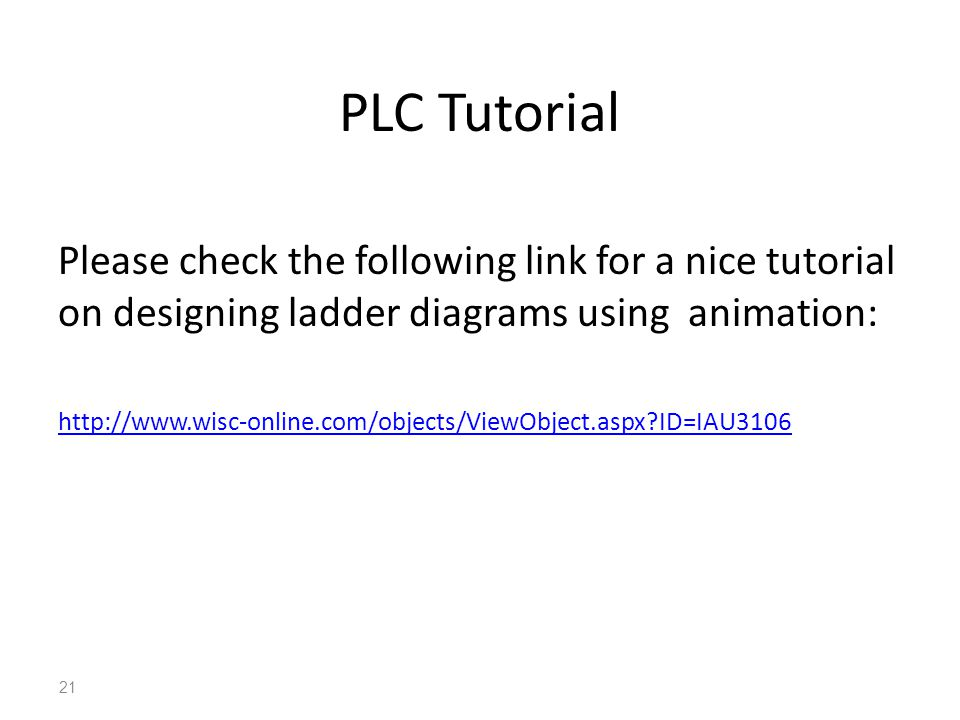 Lecture 6 plc timers and counters ppt video online download 21 plc tutorial please check the following link for a nice tutorial on designing ladder diagrams using animation ccuart Choice Image