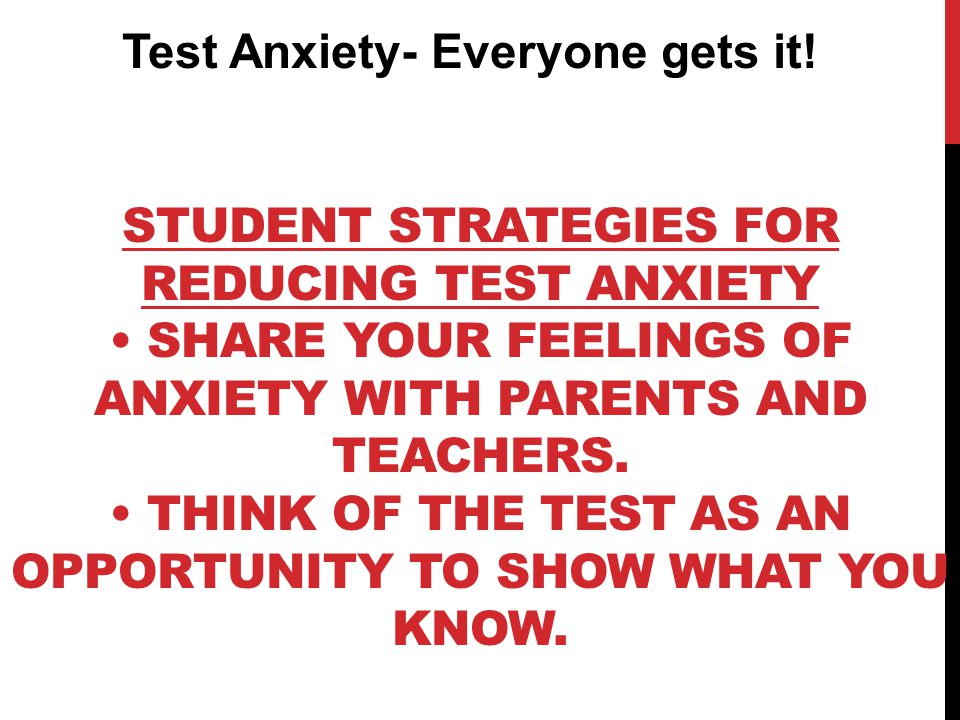 Test Anxiety- Everyone gets it!