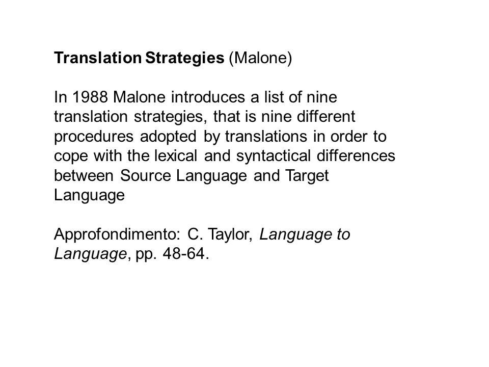 Translation Strategies (Malone)