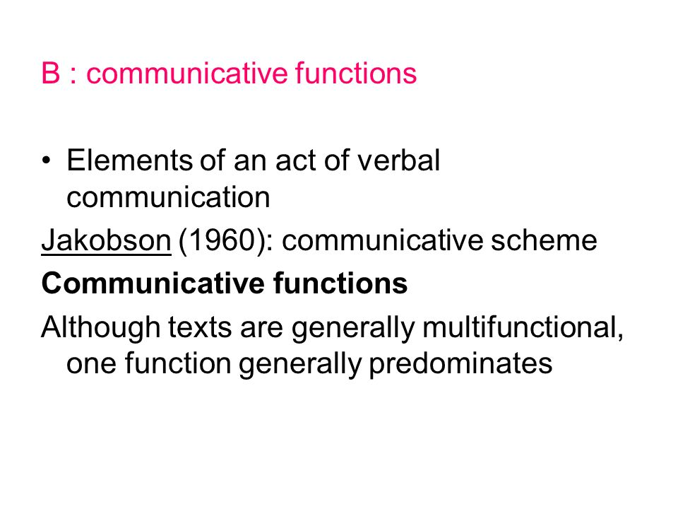 B : communicative functions