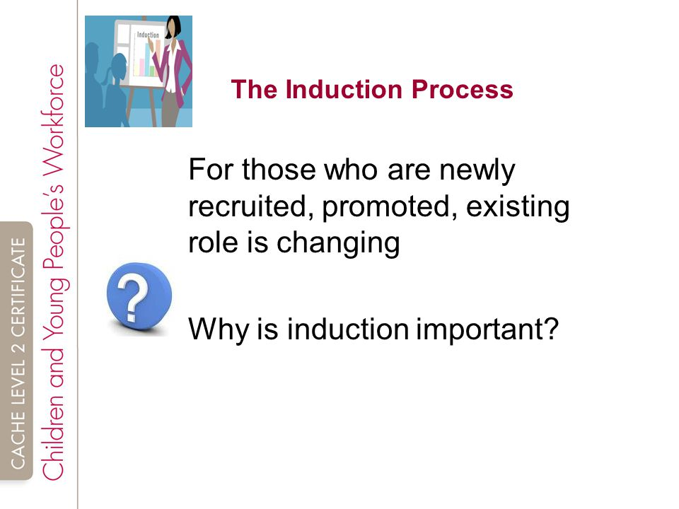 why is an induction process important Why induction training important 1 person found this useful it is also important to have a systematic induction programme, spread out over several days, to cover all the ground in the shortest effective time.