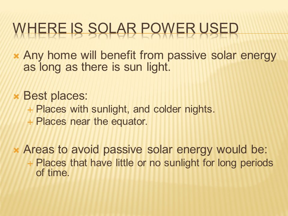 Where is solar power used