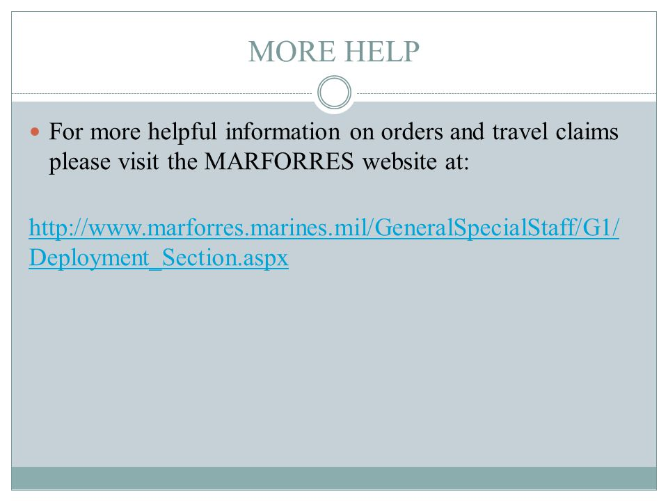 805ce4ded05b2d 59 MORE HELP For more helpful information on orders and travel claims  please visit the MARFORRES website at