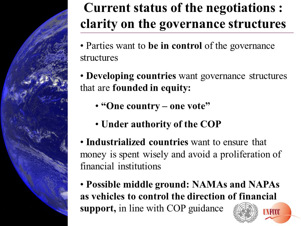 Current status of the negotiations : clarity on the governance structures