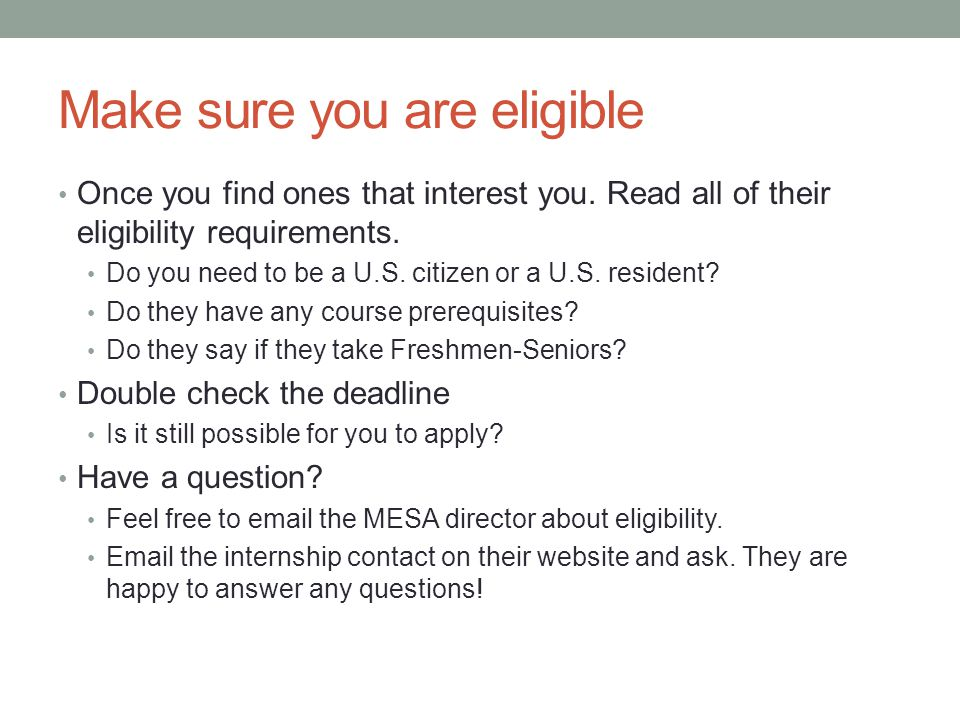 Make sure you are eligible